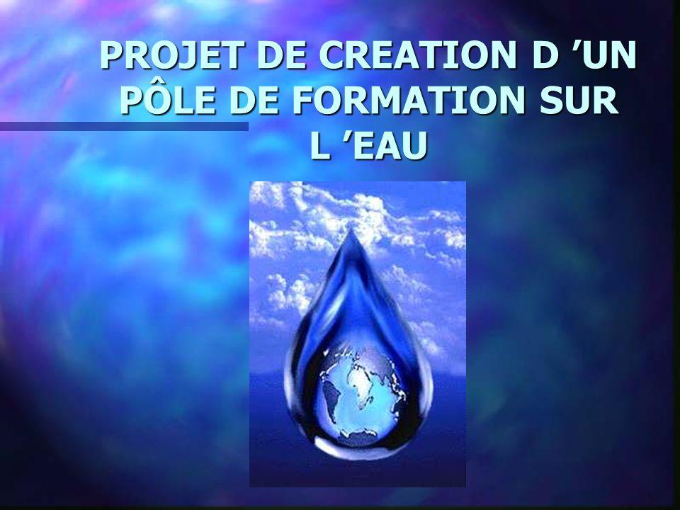 PROJET DE CREATION D UN PÔLE DE FORMATION SUR L EAU