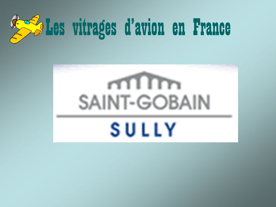 Les vitrages davion en France