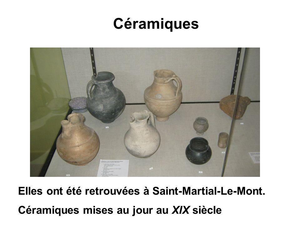 Céramiques Elles ont été retrouvées à Saint-Martial-Le-Mont. Céramiques mises au jour au XIX siècle