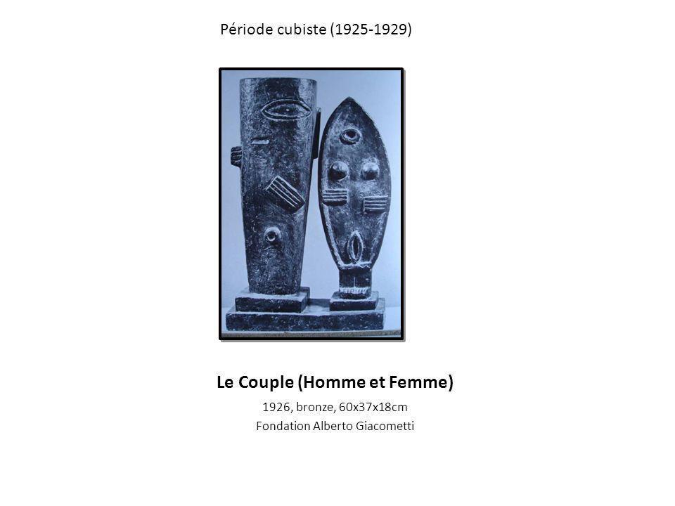 Le Couple (Homme et Femme) 1926, bronze, 60x37x18cm Fondation Alberto Giacometti Période cubiste (1925-1929)