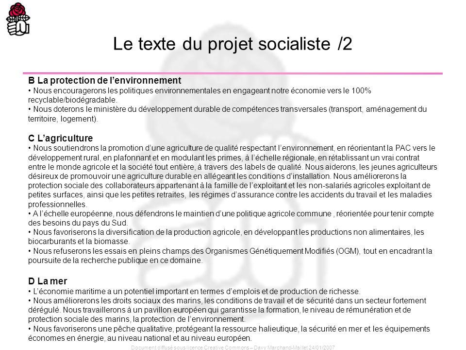 Document diffusé sous licence Creative Commons – Davy Marchand-Maillet 24/01/2007 B La protection de lenvironnement Nous encouragerons les politiques