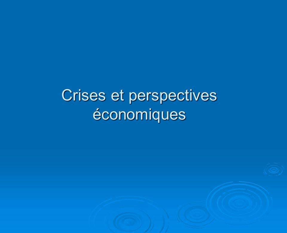 Pourquoi la (les) crise (s) et pourquoi maintenant .