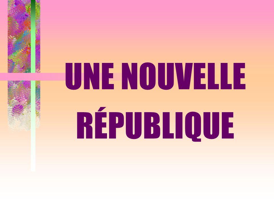 UNE NOUVELLE RÉPUBLIQUE