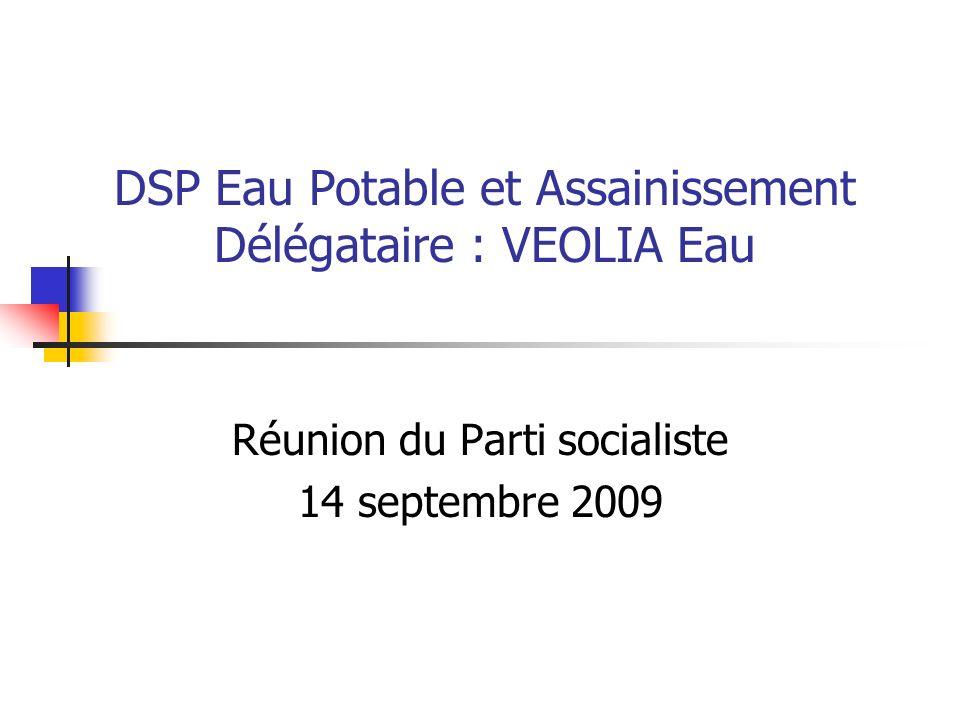 DSP Eau Potable et Assainissement Par voie daffermage : Eau potable : Production et distribution de leau.