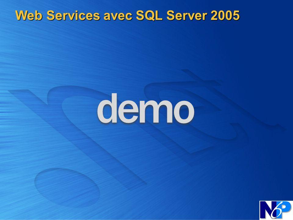 Web Services avec SQL Server 2005