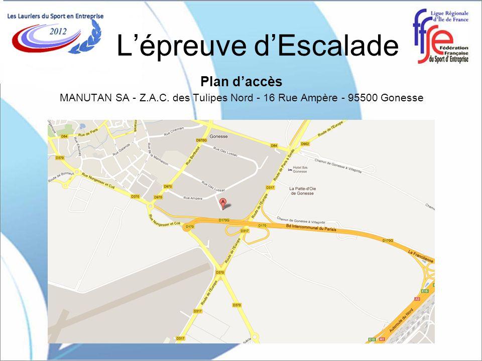 Plan daccès MANUTAN SA - Z.A.C. des Tulipes Nord - 16 Rue Ampère - 95500 Gonesse Lépreuve dEscalade
