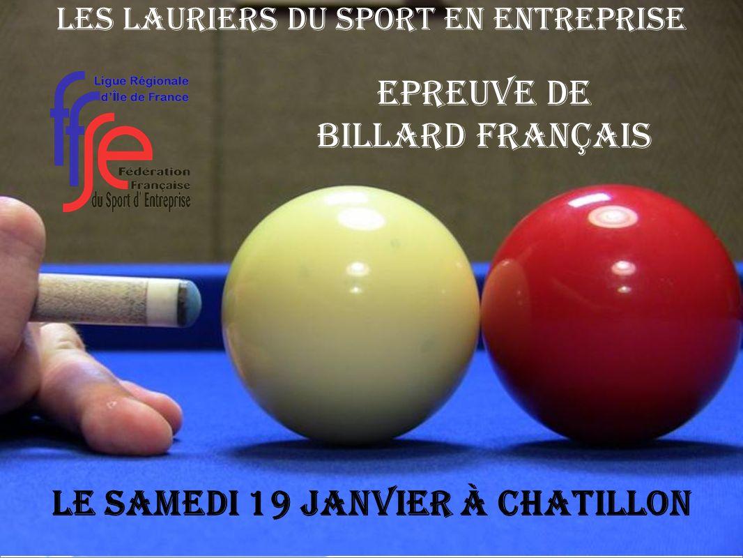 Les Lauriers du Sport en Entreprise Epreuve de Billard français Le samedi 19 janvier à CHATILLON