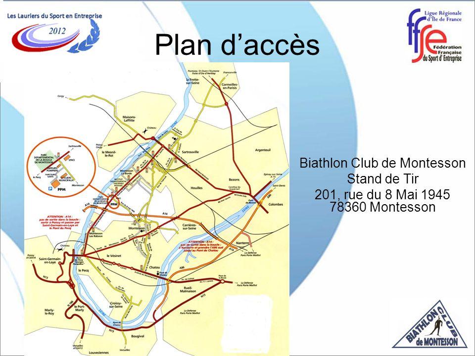 Plan daccès Biathlon Club de Montesson Stand de Tir 201, rue du 8 Mai 1945 78360 Montesson