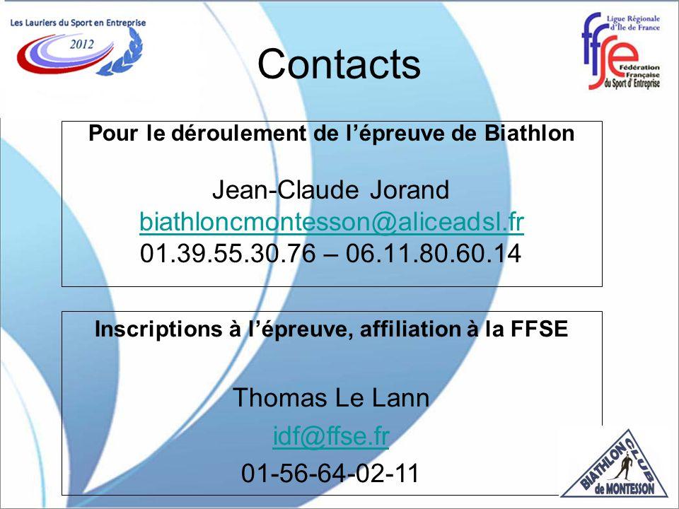 Contacts Pour le déroulement de lépreuve de Biathlon Jean-Claude Jorand biathloncmontesson@aliceadsl.fr 01.39.55.30.76 – 06.11.80.60.14 Inscriptions à lépreuve, affiliation à la FFSE Thomas Le Lann idf@ffse.fr 01-56-64-02-11