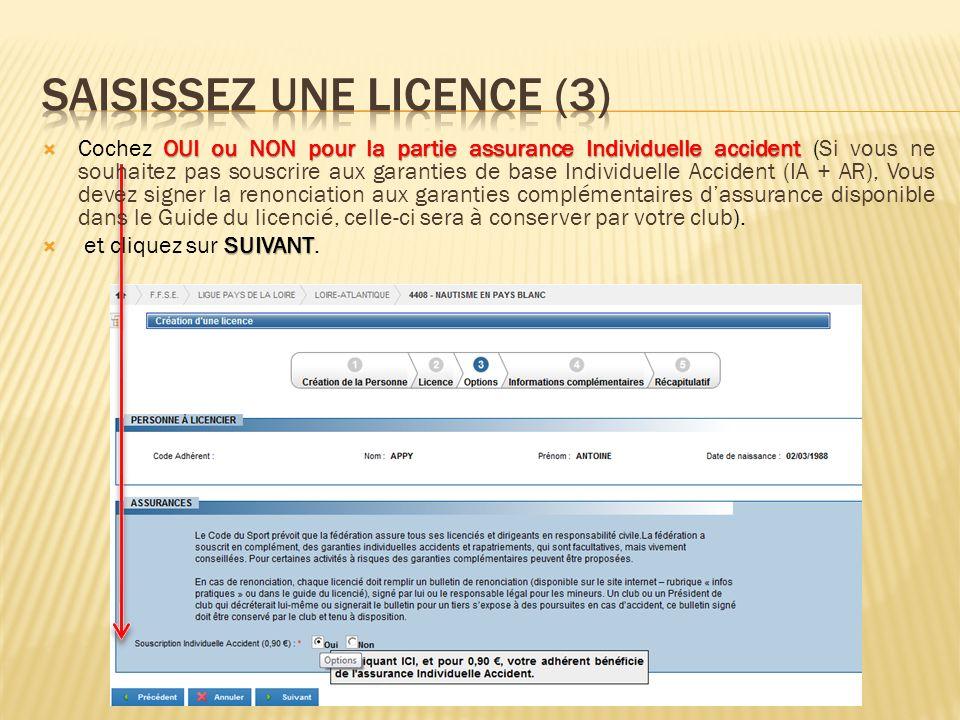 OUI ou NON pour la partie assurance Individuelle accident Cochez OUI ou NON pour la partie assurance Individuelle accident (Si vous ne souhaitez pas s