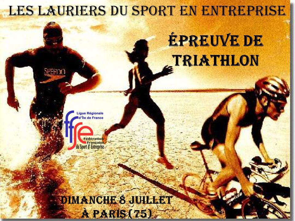 Épreuve de Triathlon Dimanche 8 juillet à Paris (75) Les Lauriers du Sport en Entreprise
