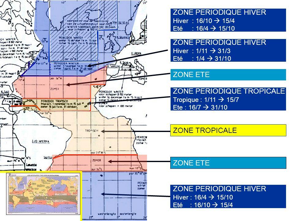 ZONE ETE ZONE TROPICALE ZONE ETE ZONE PERIODIQUE HIVER Hiver : 16/4 15/10 Eté : 16/10 15/4 ZONE PERIODIQUE TROPICALE Tropique : 1/11 15/7 Ete : 16/7 3