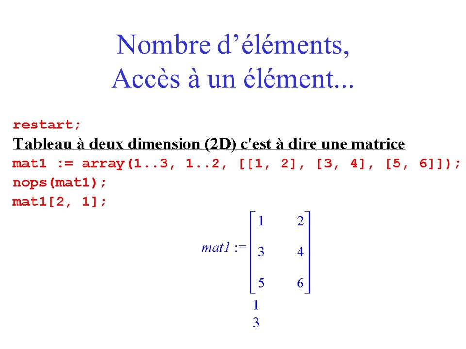 Les tables Les tables sont une généralisation des tableaux si ce nest que les indices sont nimporte quel type dexpression (chaîne, symbole, etc.).