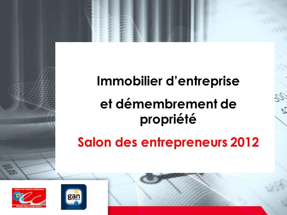 Immobilier dentreprise et démembrement de propriété Salon des entrepreneurs 2012
