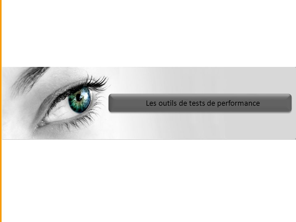 Les outils de tests de performance