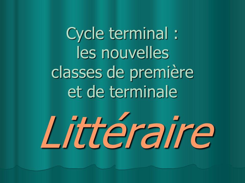 Cycle terminal : les nouvelles classes de première et de terminale Littéraire