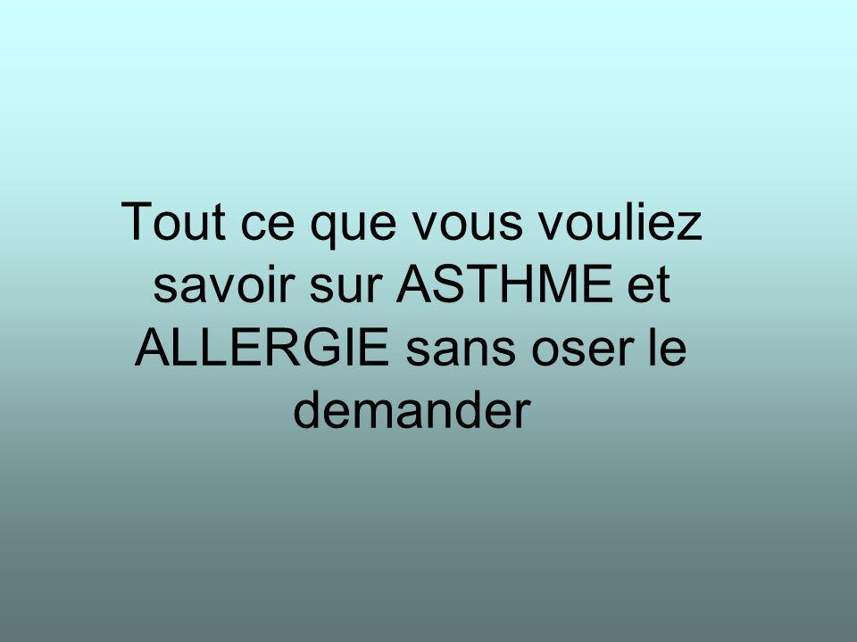 2 Asthme et allergie Prévalence : plus de la moitié des asthmes ont une origine allergique (100% chez lenfant, 45% chez ladulte) Les autres causes sont : le R.G.O.