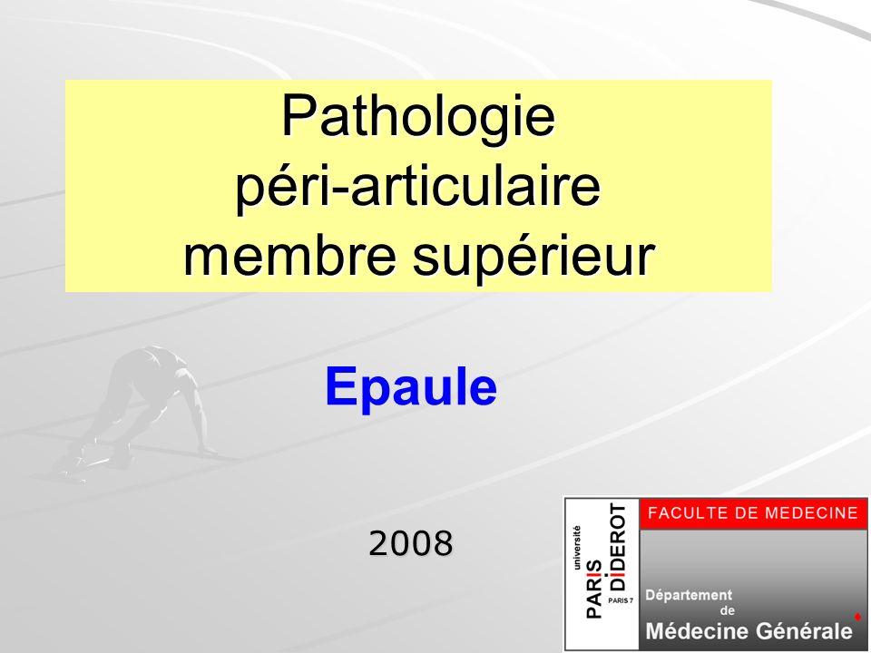 Pathologie péri-articulaire membre supérieur 2008 Epaule