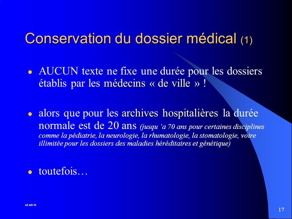 16 AE-MN 08 Devenir des dossiers médicaux d'un médecin cessant son activité (Rapport adopté lors de la session du conseil national de l'Ordre des méde