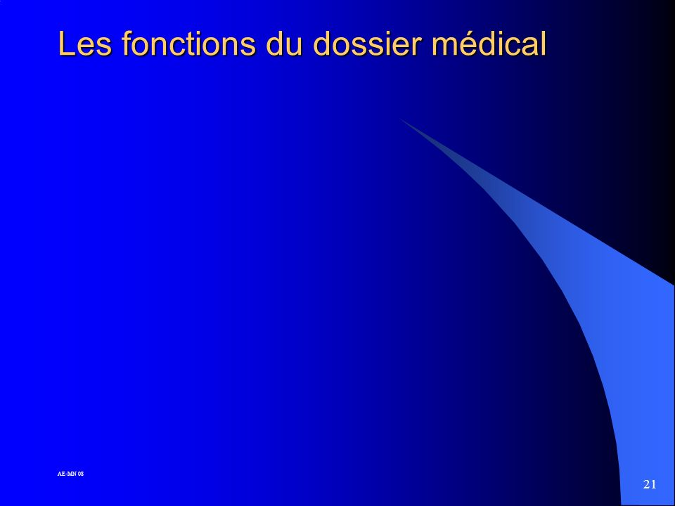 20 AE-MN 08 Conservation du dossier médical (4) En cas de transmission du dossier il est recommandé de conserver un double du dossier et des documents