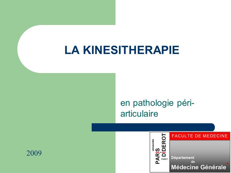 LA KINESITHERAPIE en pathologie péri- articulaire 2009