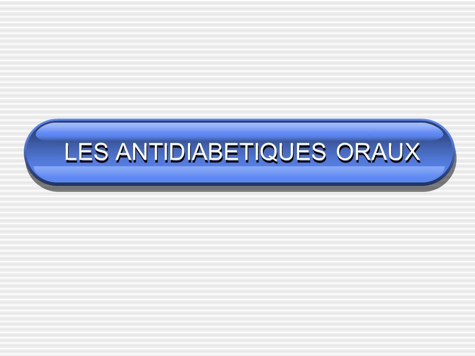 LES ANTIDIABETIQUES ORAUX