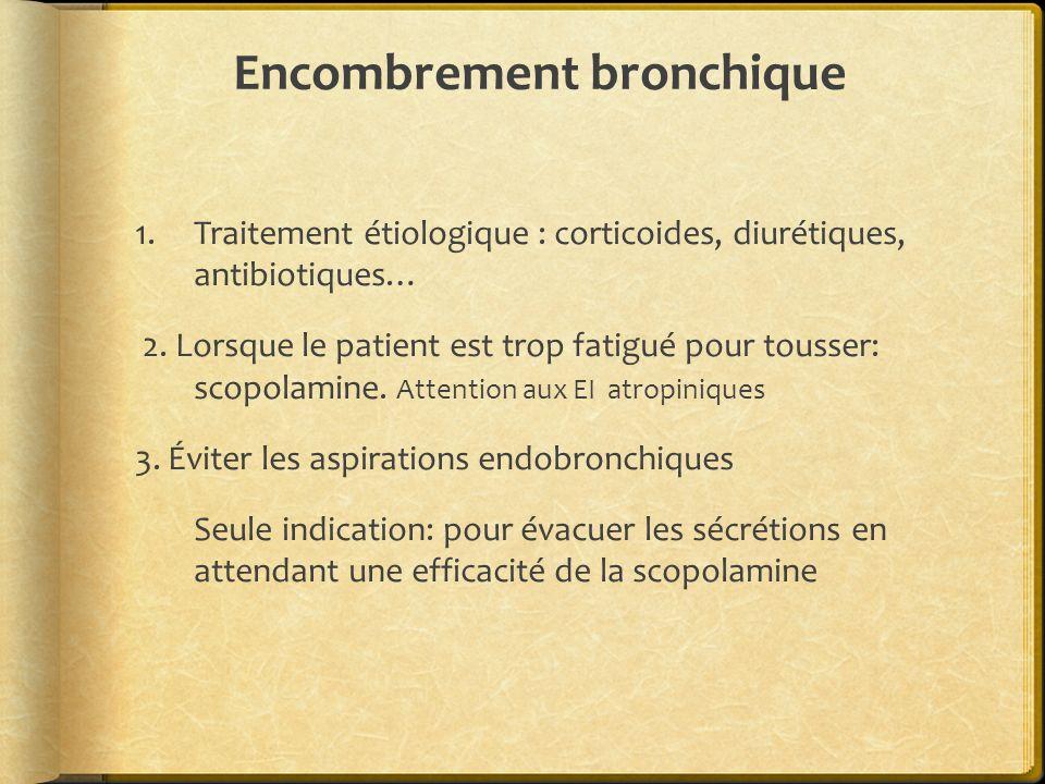 Encombrement bronchique 4.