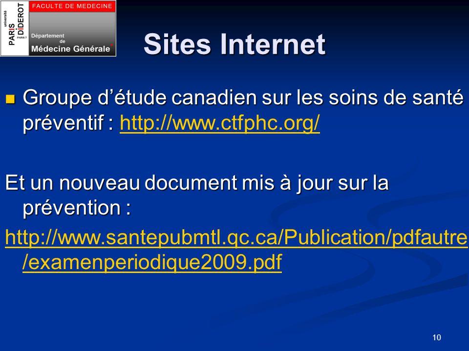 10 Sites Internet Groupe détude canadien sur les soins de santé préventif : Groupe détude canadien sur les soins de santé préventif : http://www.ctfph