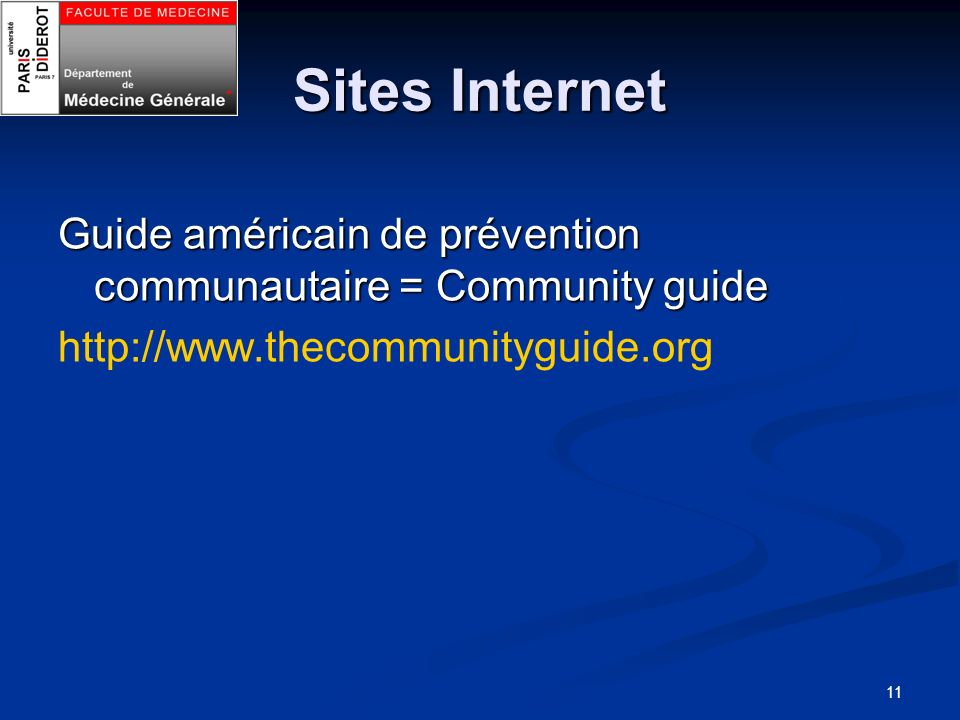 11 Sites Internet Guide américain de prévention communautaire = Community guide http://www.thecommunityguide.org