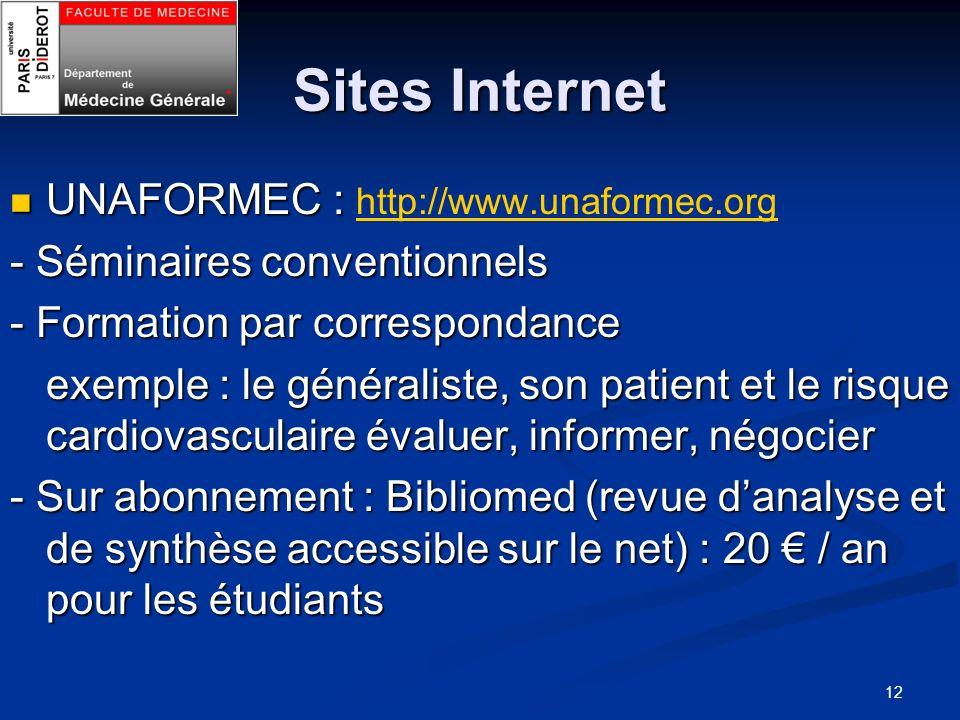 12 Sites Internet UNAFORMEC : UNAFORMEC : http://www.unaformec.org http://www.unaformec.org - Séminaires conventionnels - Formation par correspondance