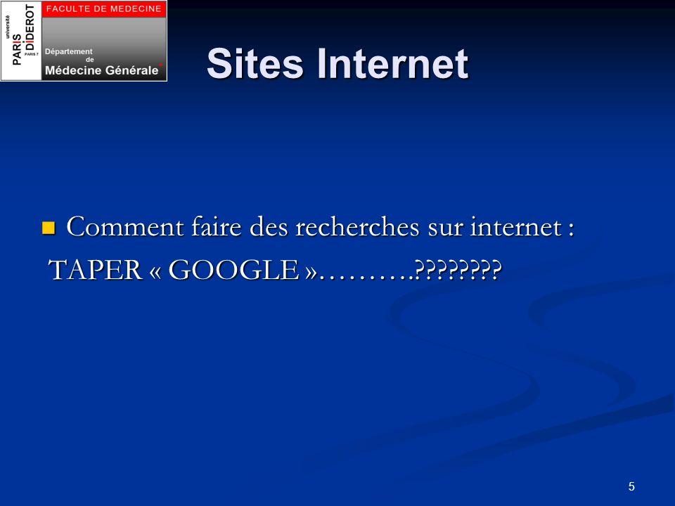 5 Sites Internet Comment faire des recherches sur internet : Comment faire des recherches sur internet : TAPER « GOOGLE »……….???????? TAPER « GOOGLE »