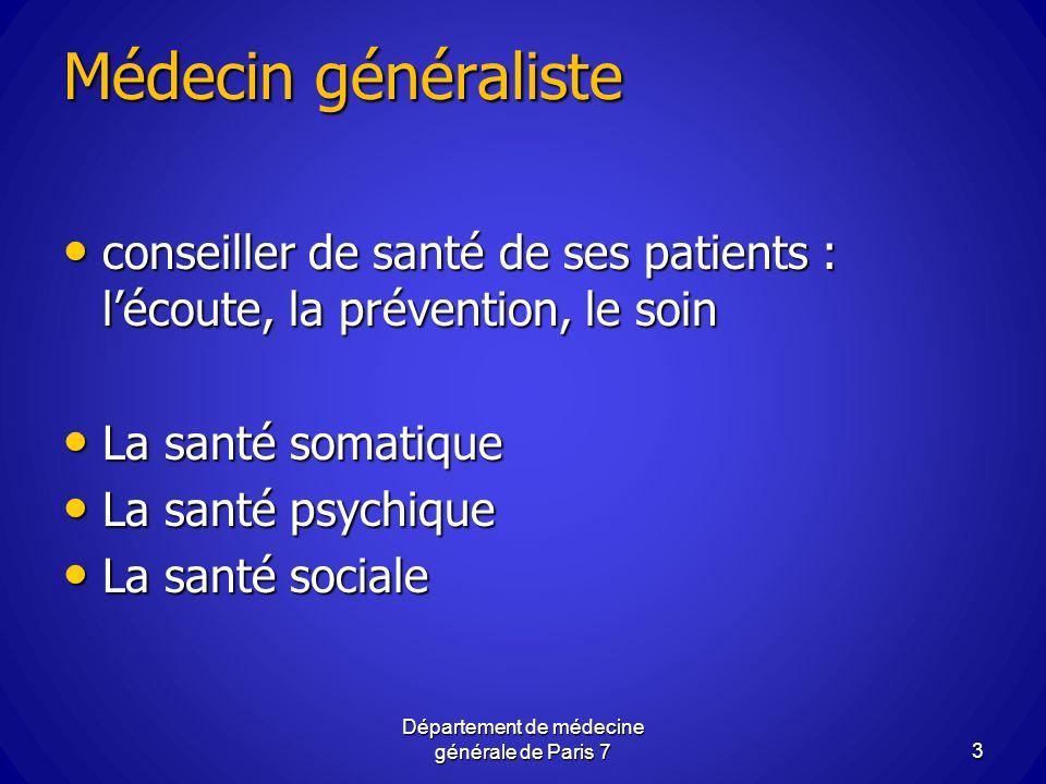 Médecin généraliste conseiller de santé de ses patients : lécoute, la prévention, le soin conseiller de santé de ses patients : lécoute, la prévention