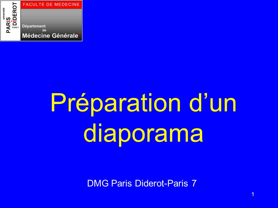1 Préparation dun diaporama DMG Paris Diderot-Paris 7