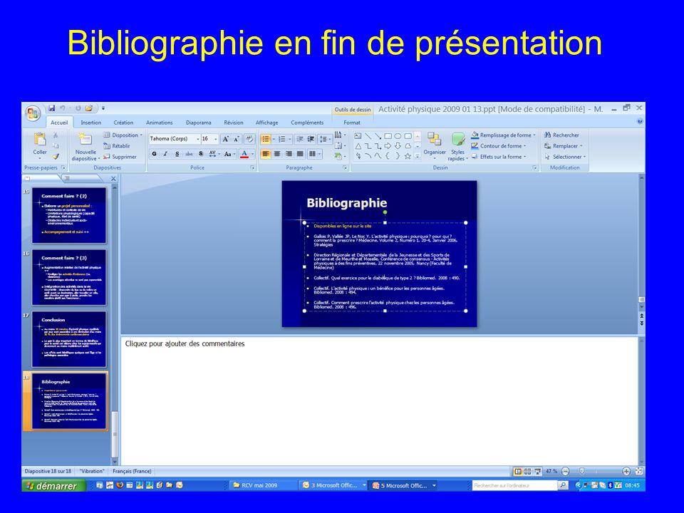 Bibliographie en fin de présentation 16