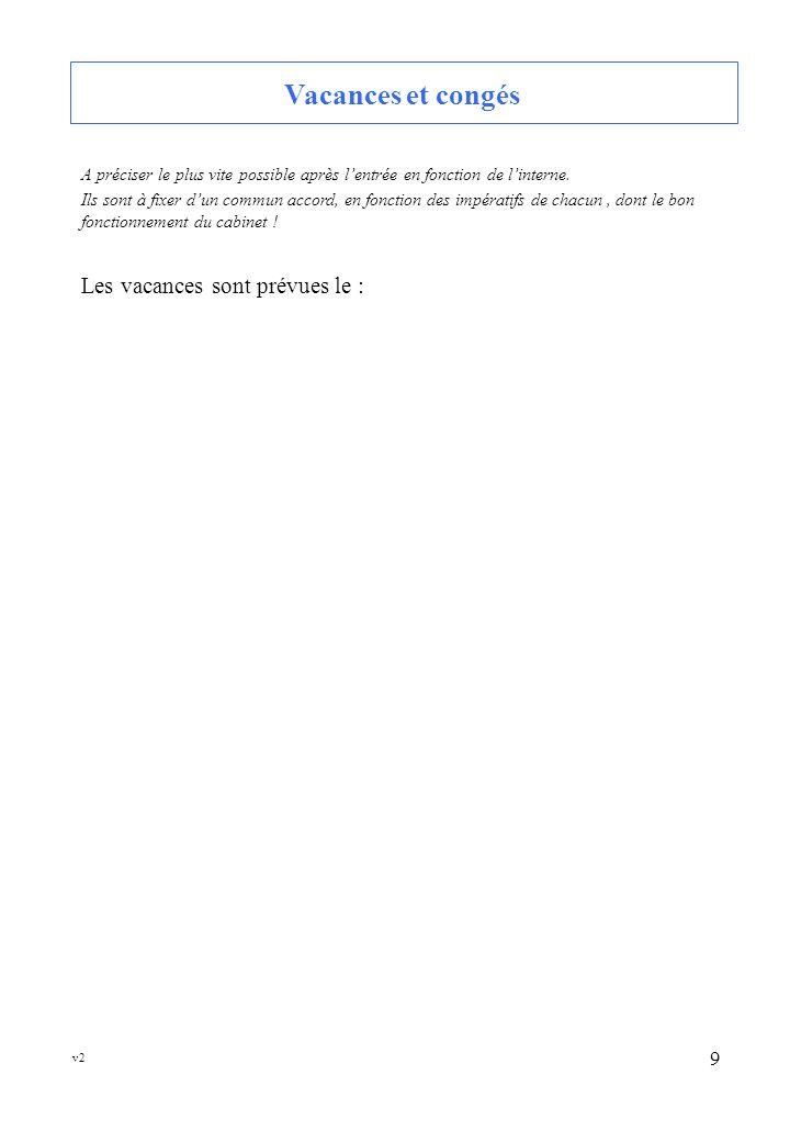 v2 10 Bibliothèque A compléter en fonction de votre équipement informatique et des documents utiles : Revues, livres… Précisez les titres, les adresses Internet consultables avec les codes d accès, etc..