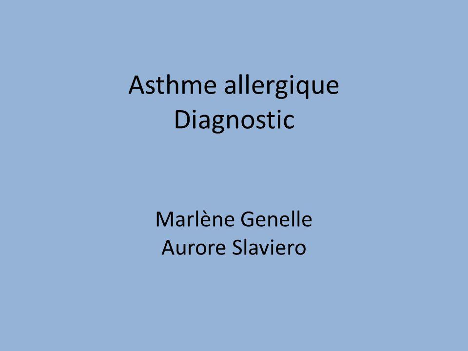 Asthme allergique Diagnostic Marlène Genelle Aurore Slaviero
