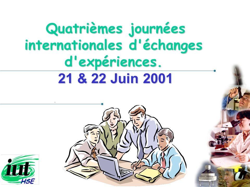Présenté par 22 juin 2001 Quatrièmes journées internationales d'échanges d'expériences. 21 & 22 Juin 2001 Quatrièmes journées internationales d'échang