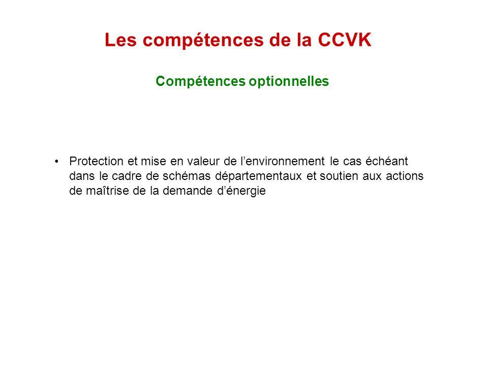 Compétences optionnelles Les compétences de la CCVK Protection et mise en valeur de lenvironnement le cas échéant dans le cadre de schémas département