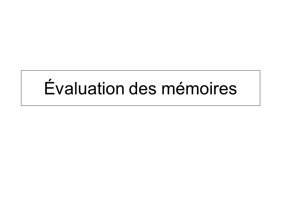 Évaluation des mémoires
