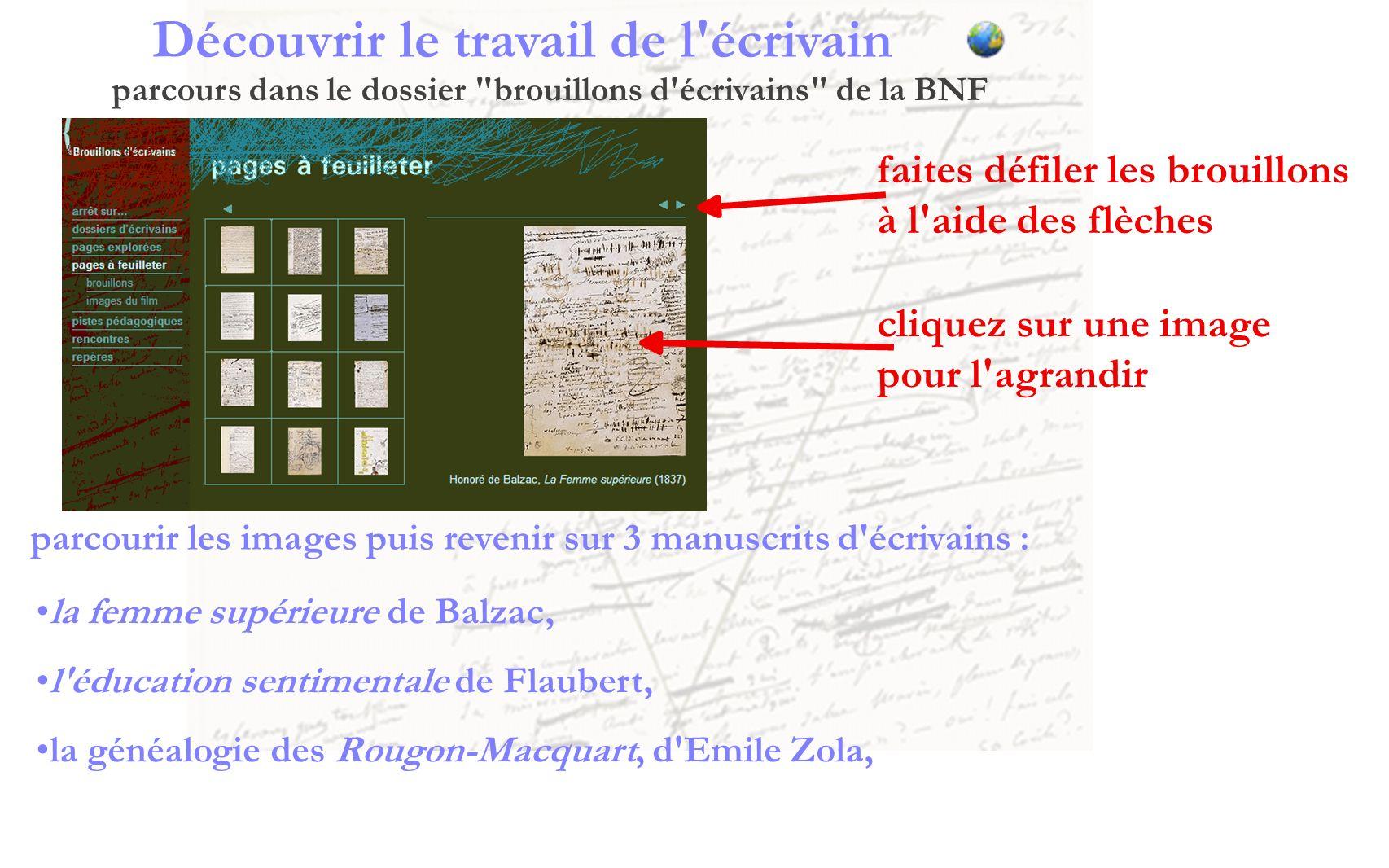 Arrêt sur le travail B)- de Flaubert lien vers les lettres de Flaubert écrites à Louise Colet, à propos de la rédaction de Madame Bovary Lire ces deux lettres : pour compléter la lecture Résumer les caractéristiques de l écriture de Flaubert