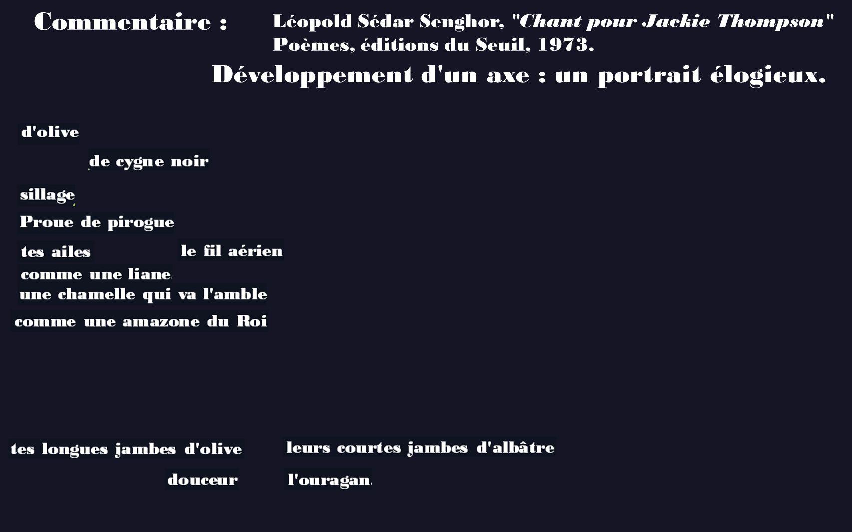 Commentaire : Léopold Sédar Senghor,