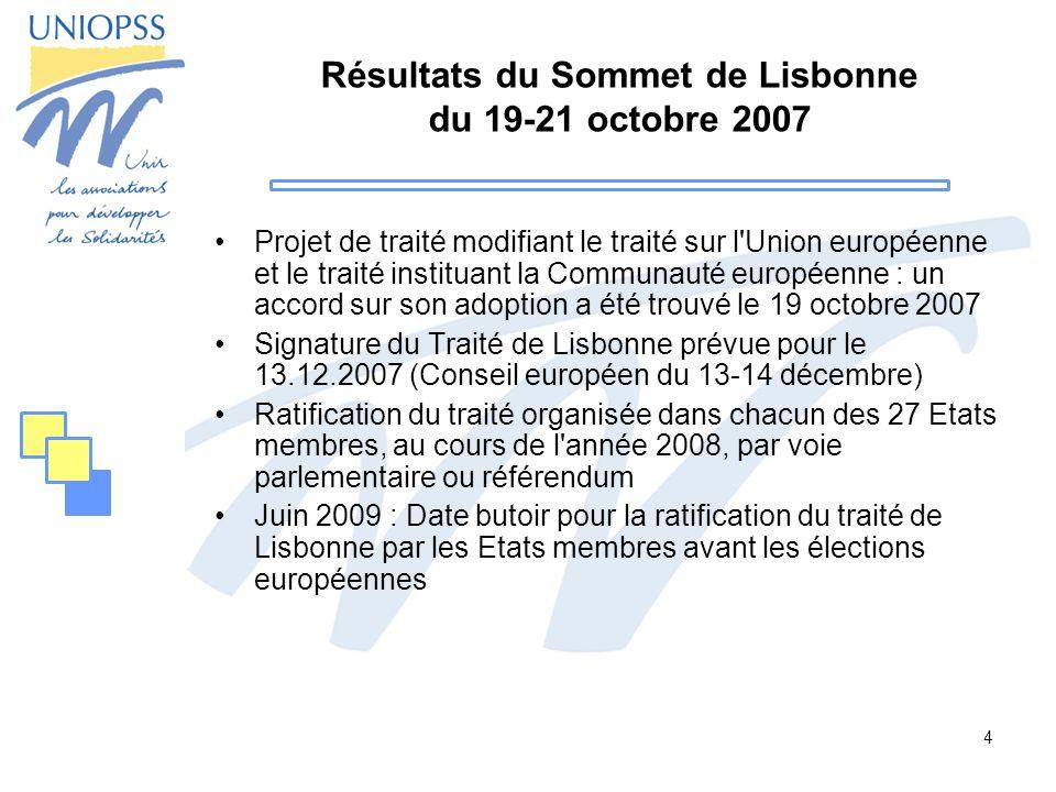 4 Résultats du Sommet de Lisbonne du 19-21 octobre 2007 Projet de traité modifiant le traité sur l'Union européenne et le traité instituant la Communa