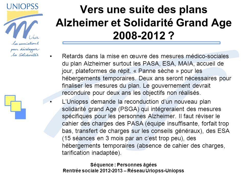 Vers une suite des plans Alzheimer et Solidarité Grand Age 2008-2012 ? Retards dans la mise en œuvre des mesures médico-sociales du plan Alzheimer sur