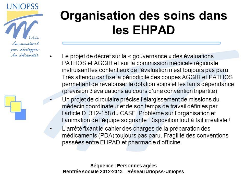 Organisation des soins dans les EHPAD Le projet de décret sur la « gouvernance » des évaluations PATHOS et AGGIR et sur la commission médicale régiona