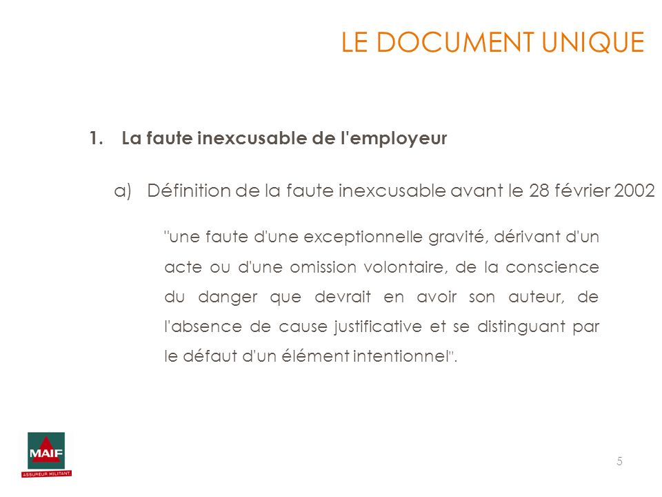 5 1.La faute inexcusable de l'employeur LE DOCUMENT UNIQUE