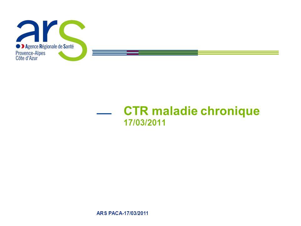 CTR maladie chronique 17/03/2011 ARS PACA-17/03/2011