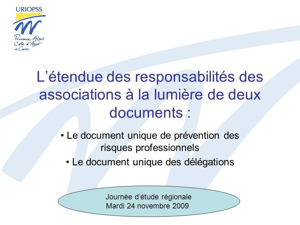 Létendue des responsabilités des associations à la lumière de deux documents : Le document unique de prévention des risques professionnels Le document