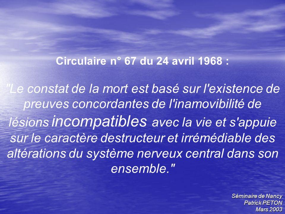 Séminaire de Nancy Patrick PETON Mars 2003 Circulaire n° 67 du 24 avril 1968 :