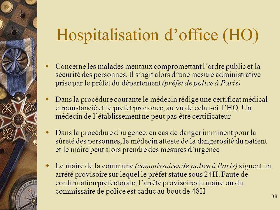 39 Les formules à retenir HDT Procédure normale : « Les troubles présentés par le patient rendent impossible son consentement.