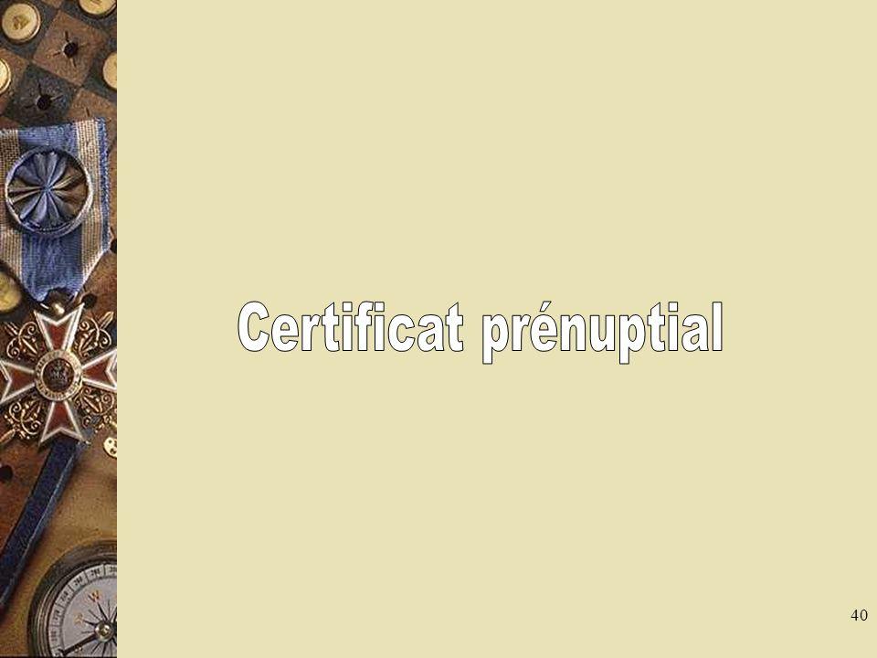 41 Certificat prénuptial 1 Art 63 CC : obligation dun certificat médical avant le mariage (tout médecin peut procéder à lexamen et le rédiger) Art L2121-1 CSP : « le médecin qui procède à un examen en vue de mariage ne pourra délivrer le certificat prénuptial et dont le modèle a été établi par arrêté (7/5/1992) quau vue des résultats danalyse ou dexamens dont la liste est fixée par voie réglementaire » Examens obligatoires pour les femmes < 50 ans : – Sérologies de la rubéole et de la toxoplasmose en labsence de documents écrits prouvant son état dimmunité – Groupe sanguin ABO, Rhésus RAI si le groupe sanguin ouvre une possibilité dimmunisation
